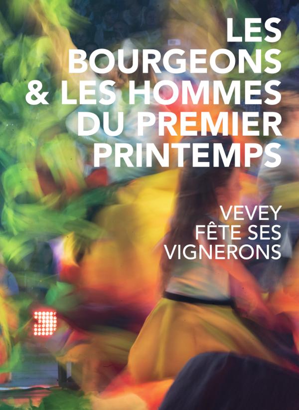 livre fête des vignerons 2019 bourgeons hommes du premier printemps