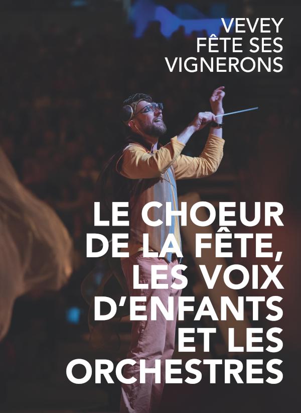 livre fête des vignerons 2019 choeur de la fête voix d'enfants orchestres