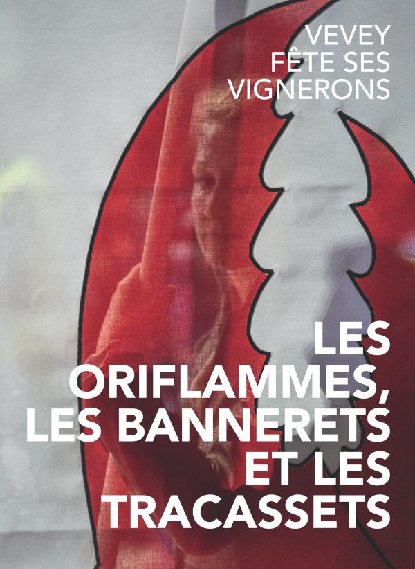 livre fête des vignerons 2019 oriflammes bannerets tracassets
